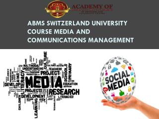 ABMS SWITZERLAND UNIVERSITY Course Media and Communications Management