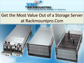 Get the Most Value Out of a Storage Server at Rackmountpro.Com