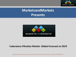 Laboratory Filtration Market by 2019