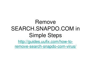Remove search.snapdo.com in simple steps