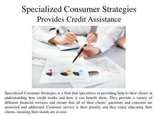 Specialized Consumer Strategies Provides Credit Assistance