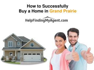How to successfully buy a home in grand prairie