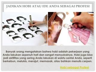 Hobi Sebagai Profesi