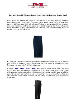 Buy a Perfect Fit Pleated Dress Pants Made Using Best Grade Wool