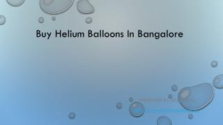 Buy Helium Balloons In Bangalore
