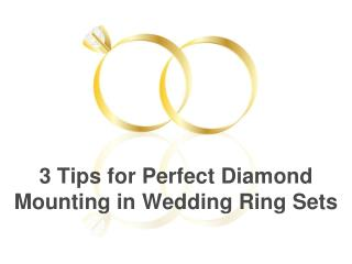 3 Tips for Perfect Diamond