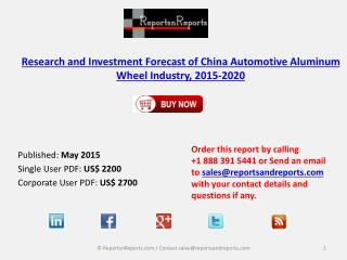 China Automotive Aluminum Wheel Industry Overview 2015-2020