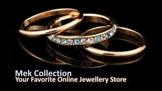 Mek collection -Your Fovourite Online Jewellery Store in Australia
