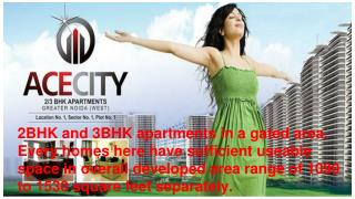Ace City Greater Noida WEST 2 3BHK Apartments in Greater Noida