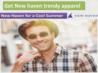 Get New haven trendy apparel