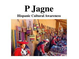P Jagne Hispanic Cultural Awareness