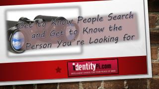 Get to know People Search and Get to know the person you are looking for