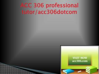 ACC 306 Successful Learning/acc306.com