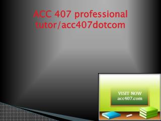 ACC 407 Successful Learning/acc407.com