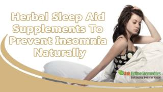 Herbal Sleep Aid Supplements To Prevent Insomnia Naturally