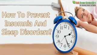 How To Prevent Insomnia And Sleep Disorders?