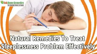 Natural Remedies To Treat Sleeplessness Problem Effectively