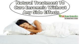 Natural Treatment To Cure Insomnia Without Any Side Effects