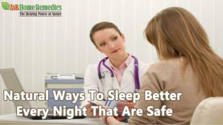 Natural Ways To Sleep Better Every Night That Are Safe