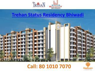 Trehan Status Residency Bhiwadi