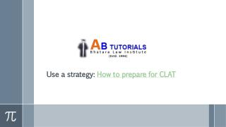 Use a strategy How to prepare for CLAT