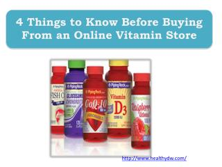 4 Things to Know Before Buying From an Online Vitamin Store
