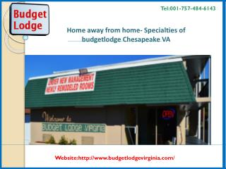 Home away from home- Specialties of budget lodge Chesapeake VA