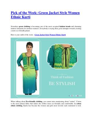Pick of the Week : Green Jacket Style Women Ethnic Kurti