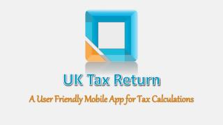 Simple mobile app to calculate your income tax return in UK