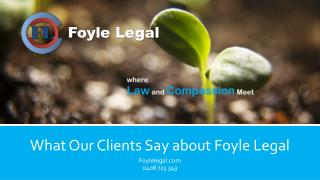What Our Clients Say about Foyle Legal