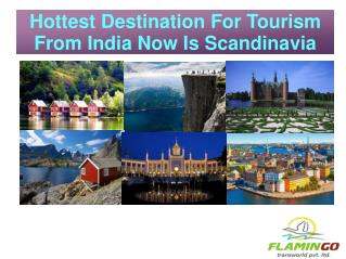 Hottest Destination For Tourism From India Now Is Scandinavia