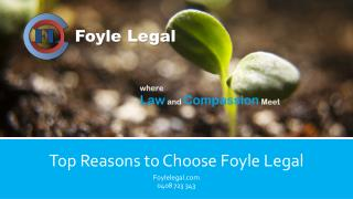 Top Reasons to Choose Foyle Legal