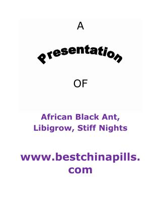 Get African Black Ant and Libigrow