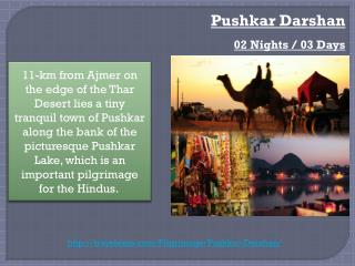Pushkar Darshan 02 Nights / 03 Days