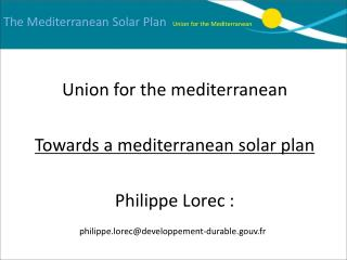 The Mediterranean Solar Plan  Union for the Mediterranean