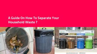 How to separate your household waste