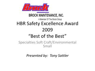 HBR Safety Excellence Award 2009  Best of the Best