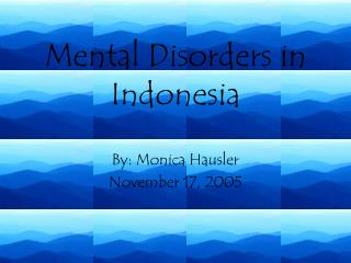 Mental Disorders in Indonesia