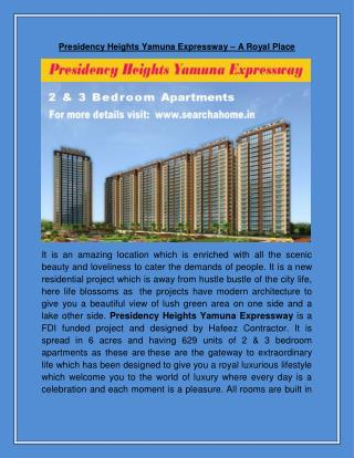 Presidency Heights Yamuna Expressway – A Royal Place