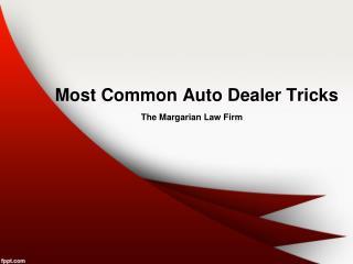 Auto Fraud: Common Dealer Tricks