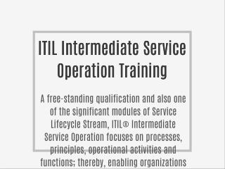 ITIL Intermediate Service Operation Training