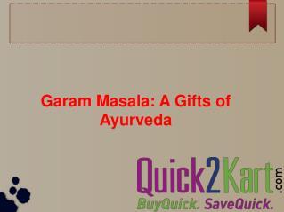 Garam Masala - A Gifts of Ayurveda