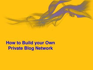 PBN or Private Blog Network