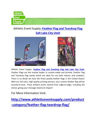 Athletic Event Supply- Feather Flag and Teardrop Flag Salt Lake City Utah