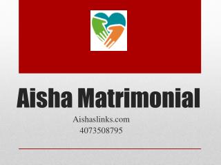 Aisha Matrimonial Review
