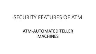 security feature of atm