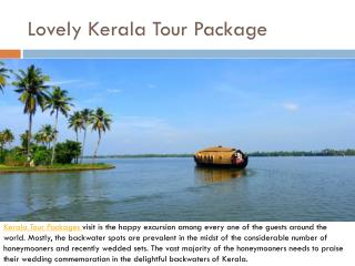 Lovely Kerala Tour Package