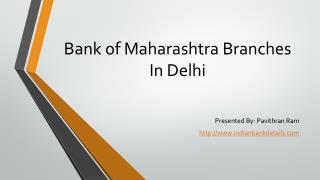 MICR code for Bank of Maharashtra Branches In Delhi