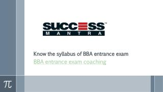 Know the syllabus of BBA entrance exam