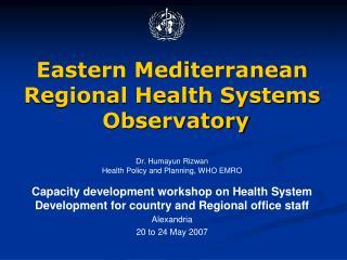 Eastern Mediterranean Regional Health Systems  Observatory